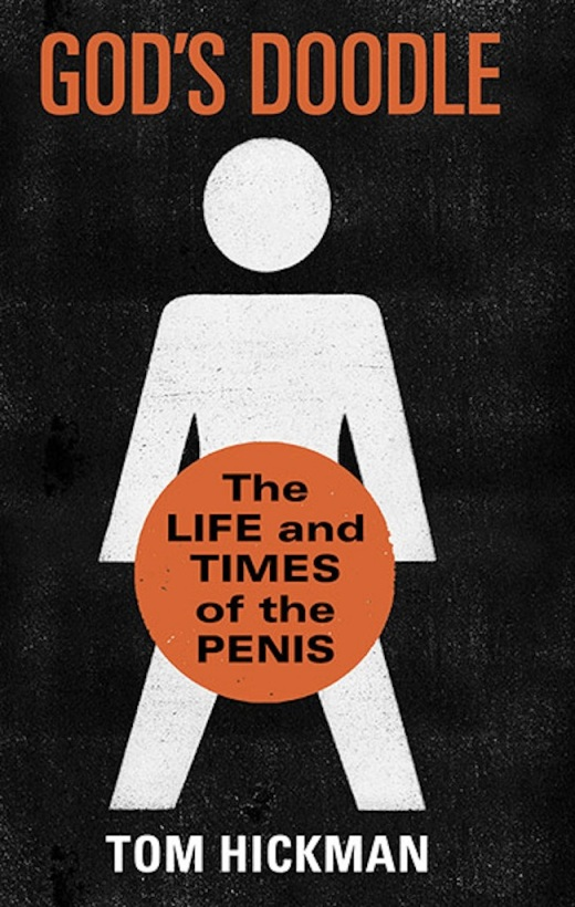 Godís Doodle: The Life and Times of the Penis